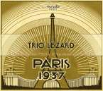 Trio Lezard - Paris 1937, A Homage to
