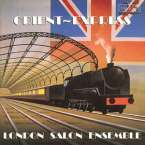 London Salon Ensemble - Orient Express, CD