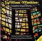 William Mathias (1934-1992): Sämtliche Orgelwerke, 2 CDs