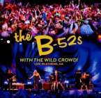 B-52's: With The Wild Crowd! Live In Athens, GA, CD