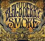 Blackberry Smoke: Leave A Scar: Live In North Carolina (2CD + DVD), 2 CDs