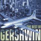 George Gershwin (1898-1937): The Best of Gershwin, 2 CDs