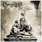 Cypress Hill: Till Death Do Us Part, CD