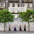 Sirena Quartet - Now & Then, SACD