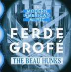Ferde Grofe (1892-1972): Mississippi Suite, CD