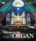 History of the Organ - History of the Organ