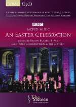 The Sixteen - An Easter Celebration
