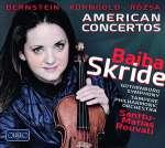 Baiba Skride - American Concertos