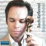 Benjamin Schmid - Bach:Reflected