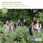 Kölner Streichsextett - Great Britain - Great Music