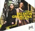 Esther Valentin & Anastasia Grishutina - Amors Spiel