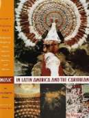 Music in Latin America and the Caribbean: An Encyclopedic History