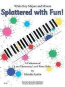 Splattered with Fun!: A Collection of Later Elementary Level Piano Solos