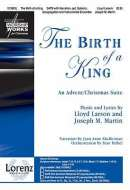 The Birth of a King: An Advent/Christmas Suite