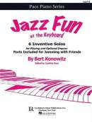 Jazz Fun at the Keyboard: 6 Inventive Solos for Playing and Optional Improv