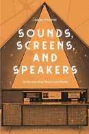 Sounds, Screens, Speakers