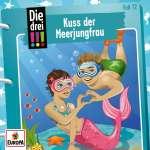 Die drei !!! (72) : Kuss der Meerjungfrau Cover