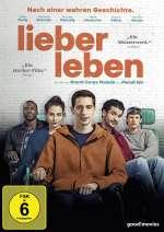 Lieber leben ; nach einer wahren Geschiche (DVD) Cover