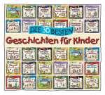 Die 30 besten Geschichten für Kinder(2CDs) Cover