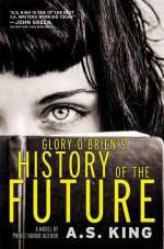 Glory O'Brien's history of the future / Cover