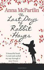 The last days of Rabbit Hayes Cover