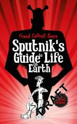 Sputnik's guide to life on earth Cover