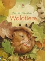 Mein erstes Natur-Wissen: Waldtiere Cover