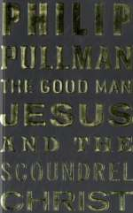 The good man Jesus and the scoundrel Christ / Cover