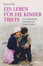Ein Leben für die Kinder Tibets Cover