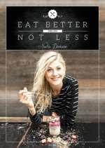 Eat better, not less Cover