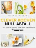 Clever kochen - null Abfall Cover