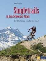 Singletrails in den Schweizer Alpen Cover