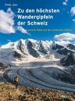Zu den höchsten Wandergipfeln der Schweiz Cover