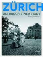 Zürich Aufbruch einer Stadt Cover