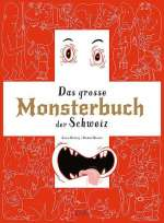 Das Grosse Monsterbuch der Schweiz Cover