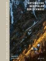 Urtümliche Bergtäler der Schweiz Cover