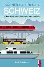 Bahnreiseführer Schweiz Cover