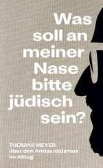 Was soll an meiner Nase bitte jüdisch sein? Cover
