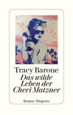 Das wilde Leben der Cheri Matzner Cover