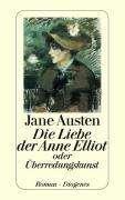 Die Liebe der Anne Elliot oder Überredungskunst Cover