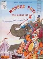 Manege frei - der Zirkus ist da! Cover
