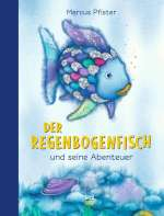 Der Regenbogenfisch und seine Abenteuer Cover
