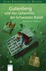 Gutenberg und das Geheimnis der Schwarzen Kunst / Cover