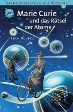 Marie Curie und das Rätsel der Atome Cover