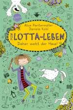 Mein Lotta-Leben - daher weht der Hase! Cover