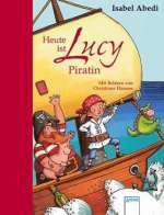 Heute ist Lucy Piratin Cover
