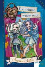 Ever After High - Feenträume werden wahr Cover