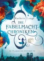 Die Fabelmacht-Chroniken. Flammende Zeichen Cover
