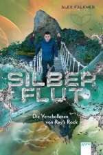 Silberflut (2) : Die Verschollenen von Ray's Rock Cover