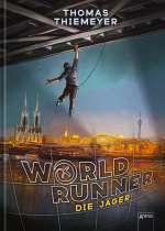 World Runner (1) : Die Jäger Cover